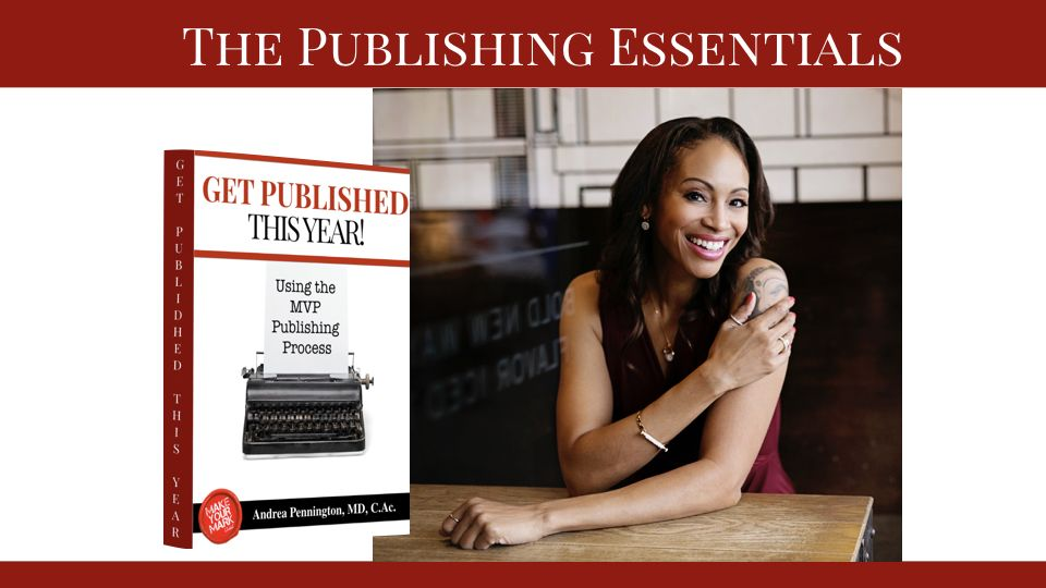 How to get your book published & into the world | Publishing Essentials Video Series