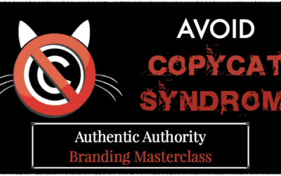 Avoid Copy-Cat Syndrome | Authentic Authority Masterclass