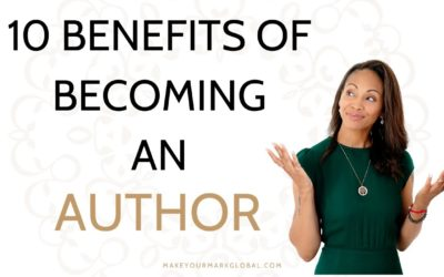 10 Big Reasons to Become an Author | Conscious Branding for Coaches, Healers and Lightworkers (Episode 2)