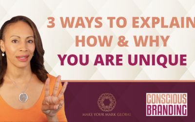 3 Ways to Describe What Makes You Unique (Your USP in Business) | Conscious Branding Podcast Episode 4
